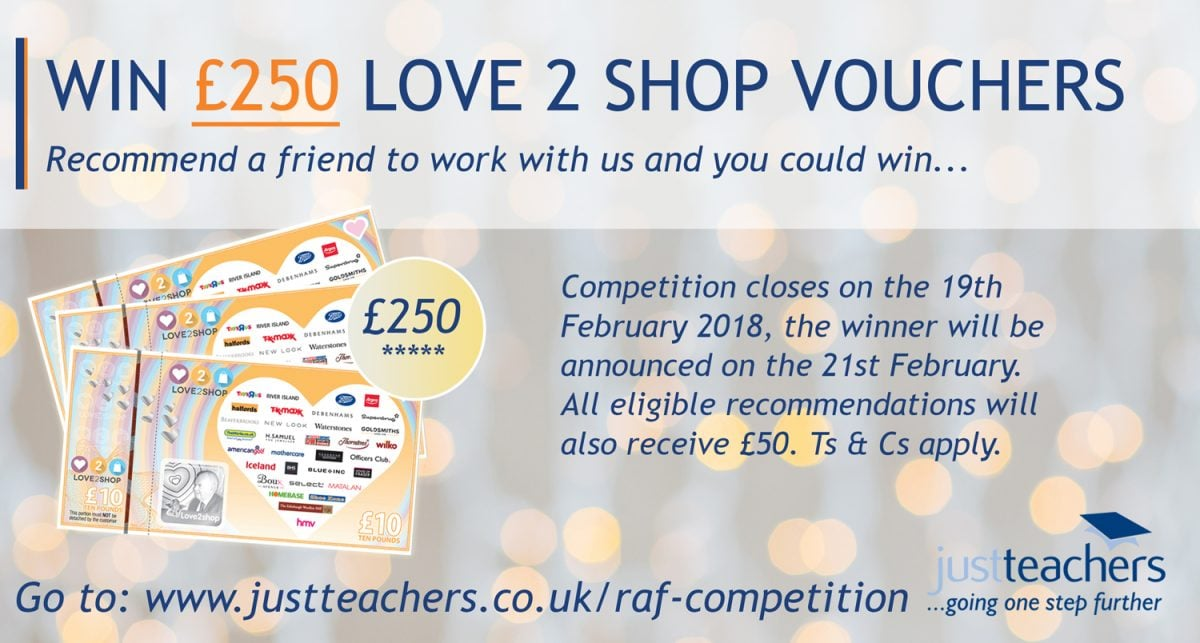 Win £250 Love 2 Shop vouchers when you recommend a teacher
